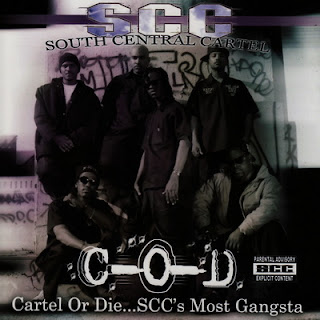 South Central Cartel - Cartel Or Die…S.C.C.'s Most Gangsta (2007)