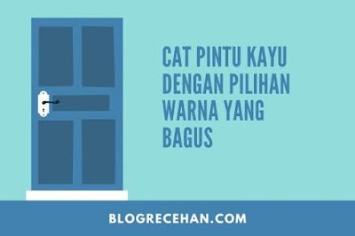 Cat Pintu Kayu
