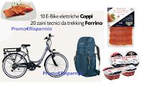 """PAM Panorama """"Vivi più green con il concorso Salmone Selvaggio dell'Alaska"""" : vinci e-bike e zaini Ferrino"""