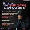 BALASAN BAGI YANG BERPALING DARI AL-QUR'AN