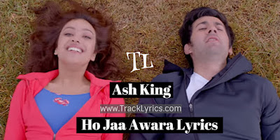 ho-jaa-awara-lyrics