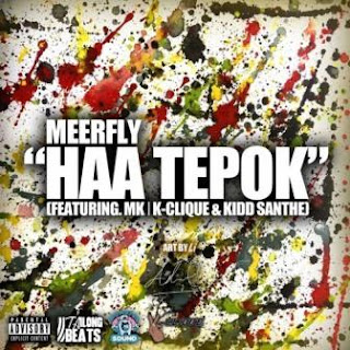 Lirik Lagu HAA TEPOK (feat. Kidd Santhe & MK) - MeerFly