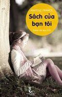 Sách Của Bạn Tôi - Anatole France