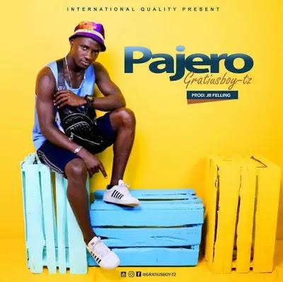 Download Audio   Gratiusboy Tz - Pajero