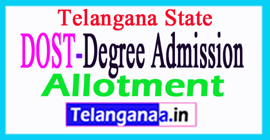 Telangana Degree Admission DOST Allotment 2017