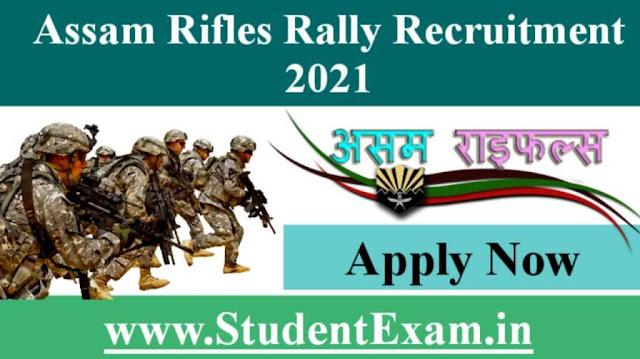 Assam Rifles Recruitment Rally 2021 Online Apply