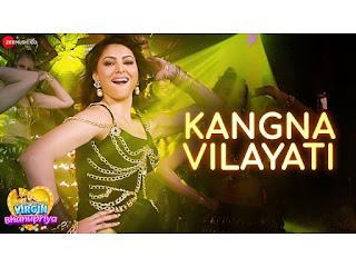 Kangna Vilyati Lyrics-Virgin Bhanupriya