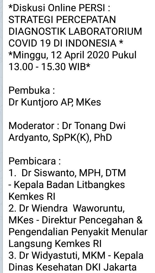 *Diskusi Online PERSI : STRATEGI PERCEPATAN DIAGNOSTIK LABORATORIUM COVID 19 DI INDONESIA *  *Minggu, 12 April 2020 Pukul 13.00 - 15.30 WIB*