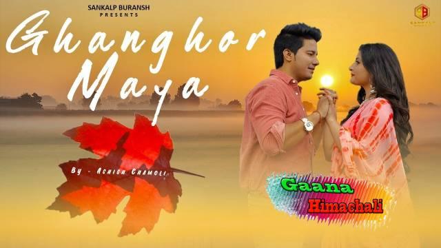 Ghanghor Maya Song mp3 Download - Ashish Chamoli