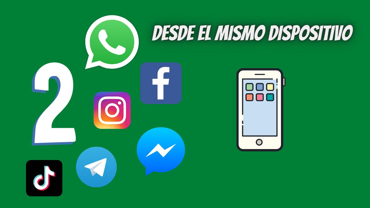 2 WhatsApp desde el mismo dispositivo