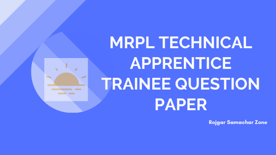 mrpl technical apprentice trainee previous papers