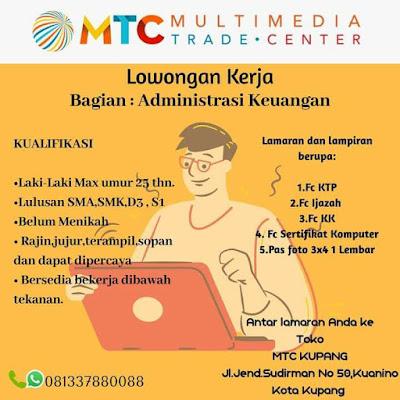 Loker Kupang Administrasi Keuangan di Multimedia Trade Centre