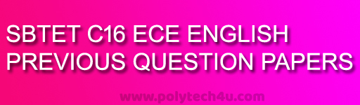 ENGLISH SBTET AP C-16 DIPLOMA POLYTECHNIC ECE EXAM QUESTION PAPERS