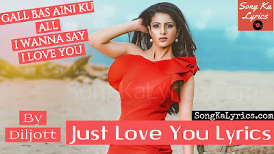 just-love-you-sung-by-diljott-punjabi-song-lyrics