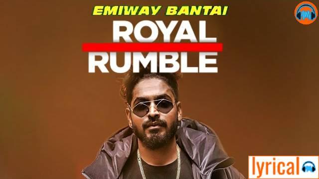 Emiway Bantai - Royal Rumble Lyrics