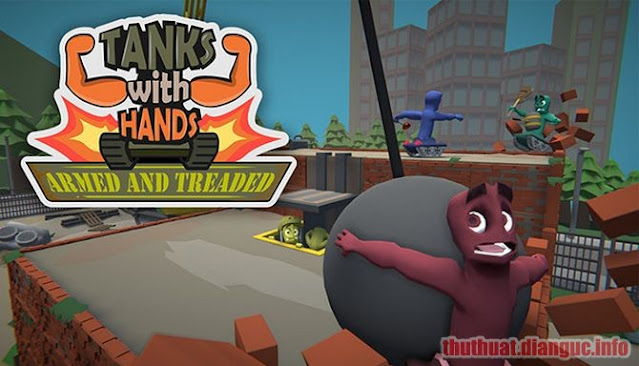 Download Game Tanks With Hands Armed and Treaded Full Crack