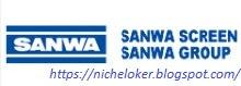 Lowongan Operator Produksi Via Email  PT Sanwa Screen Indonesia - 2020