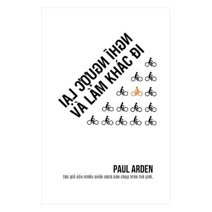 Nghĩ Ngược Lại Và Làm Khác Đi (Tái Bản 2018) ebook PDF-EPUB-AWZ3-PRC-MOBI