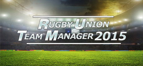 Rugby Union Team Manager 2015 PC Full Version