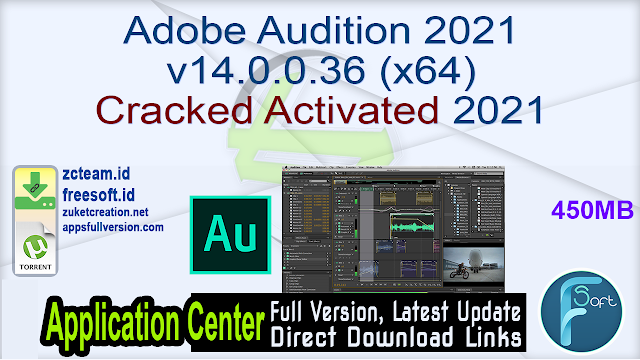 Adobe Audition 2021 v14.0.0.36 (x64) Cracked Activated 2021