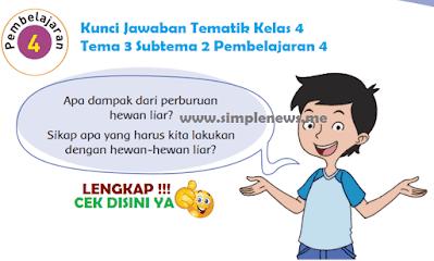 Kunci Jawaban Tematik SD MI Kelas 4 Tema 3 Subtema 2 Pembelajaran 4 www.simplenews.me