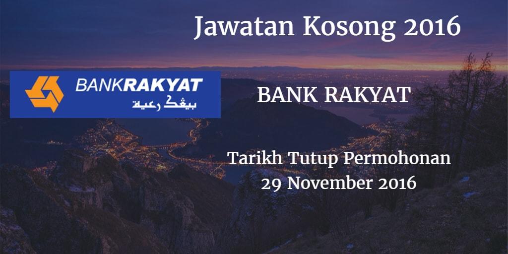 Jawatan Kosong BANK RAKYAT 29 November 2016