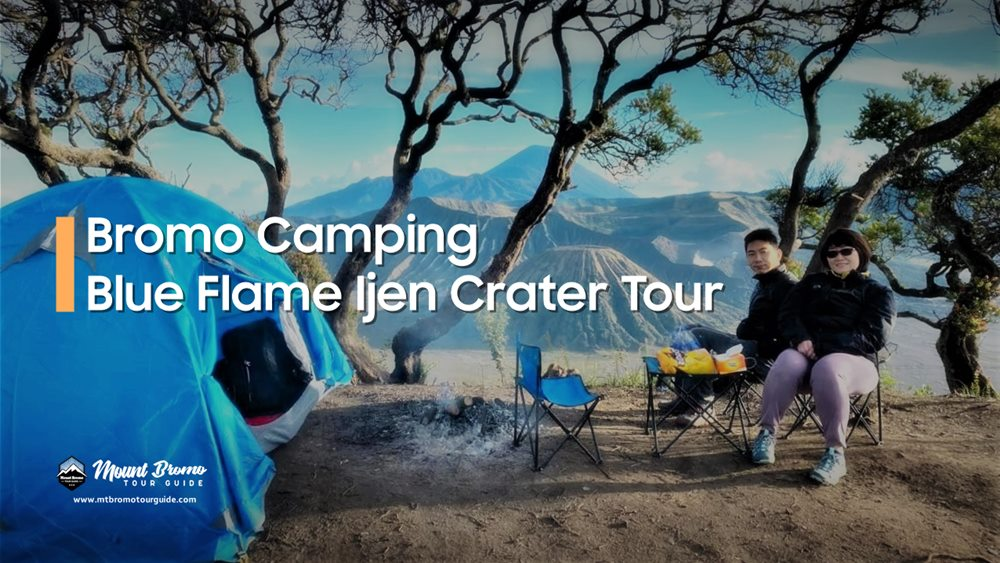 Bromo Camping Blue Flame Ijen Crater Tour 3D2N