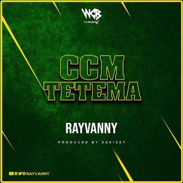 "Rayvanny ""Ccm Tetema"""
