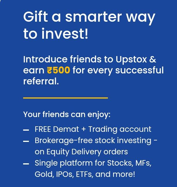 अपस्टॉक्स प्रो अॅप रेफरल कोड- Win 500 कॅश इन बँक / रेफर करा - Upstox Pro Refer and Earn 500
