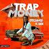 MUSIC: StellyWise ft. GCN – Trap Money