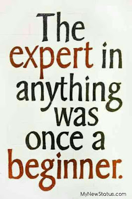 The expert in anything was once a beginner. #MotivationalQuotes #Quotes #quotesoftheday MyNewStatus.com