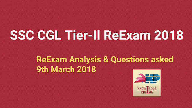 SSC CGL Tier-II ReExam Analysis 2018: 9th March 2018 Questions asked