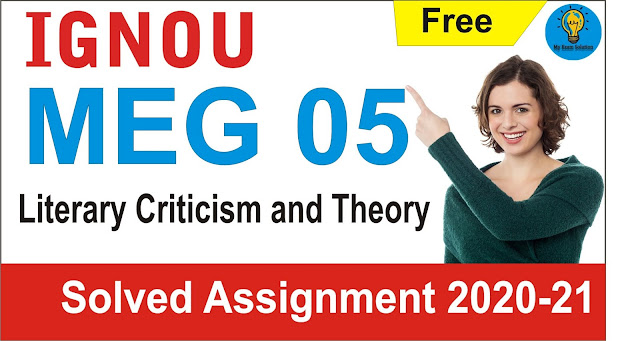 MEG 05; Literary Criticism and Theory Solved Assignment,
