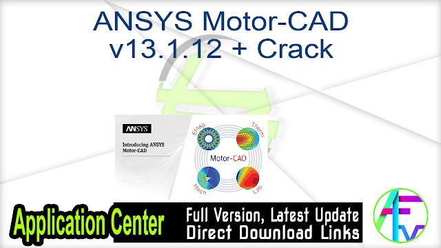 ANSYS Motor-CAD v13.1.12 + Crack