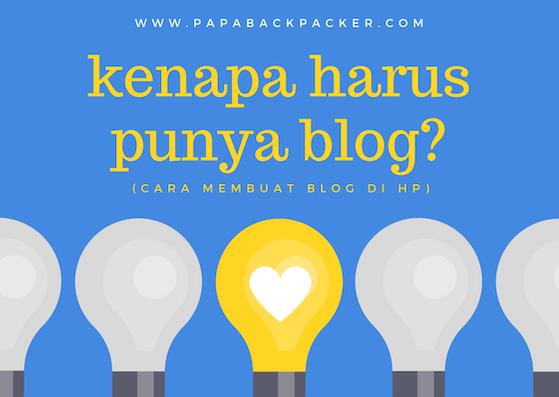 7 Langkah Mudah Membuat Blog (Cara Membuat Blog di HP)