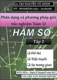 Phân dạng và phương pháp giải trắc nghiệm Toán 12: Tập 2 hàm số - Nguyễn Vũ Minh