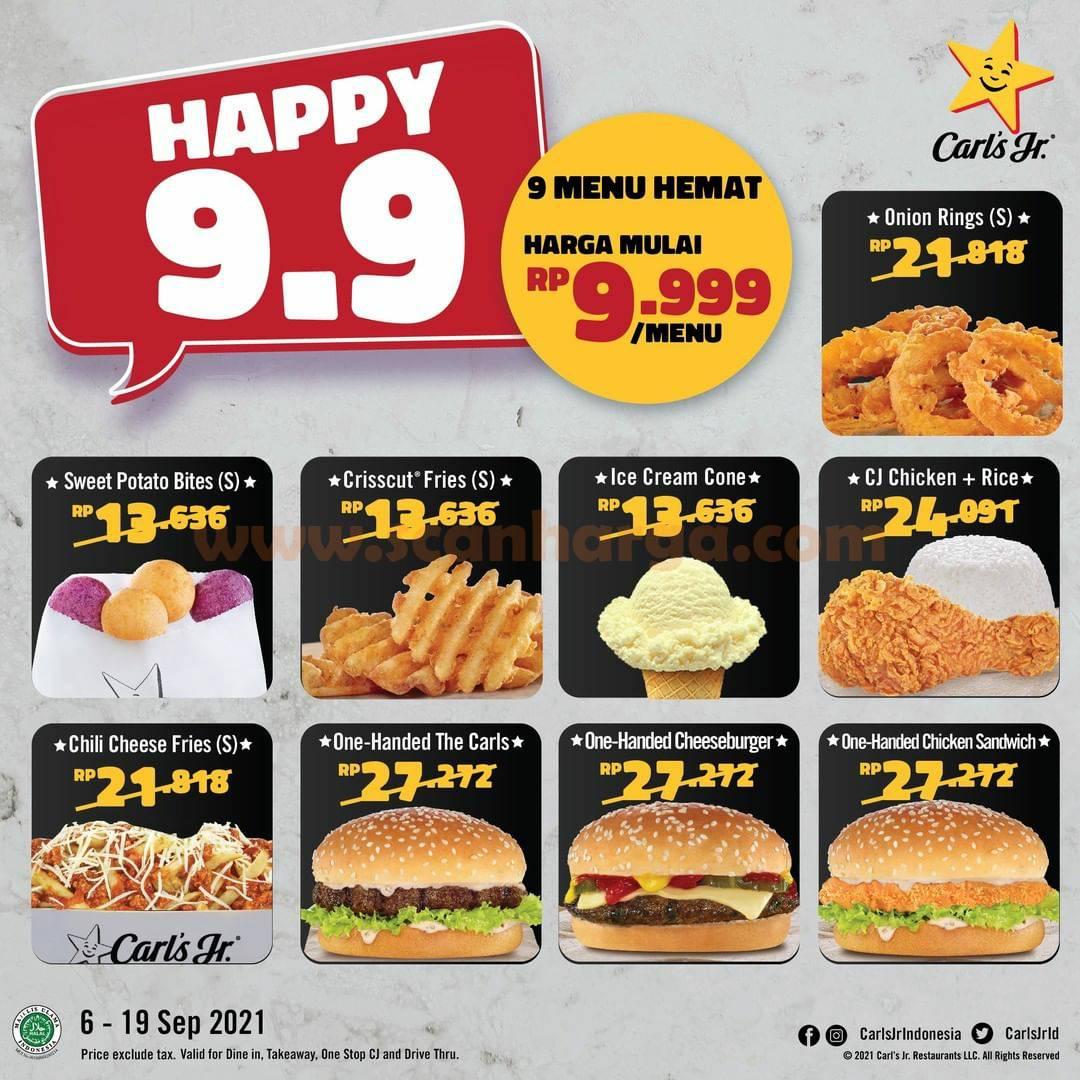 CARL'S Jr HAPPY 9.9 Promo 9 Menu Hemat Harga mulai Rp. 9.999 /menu