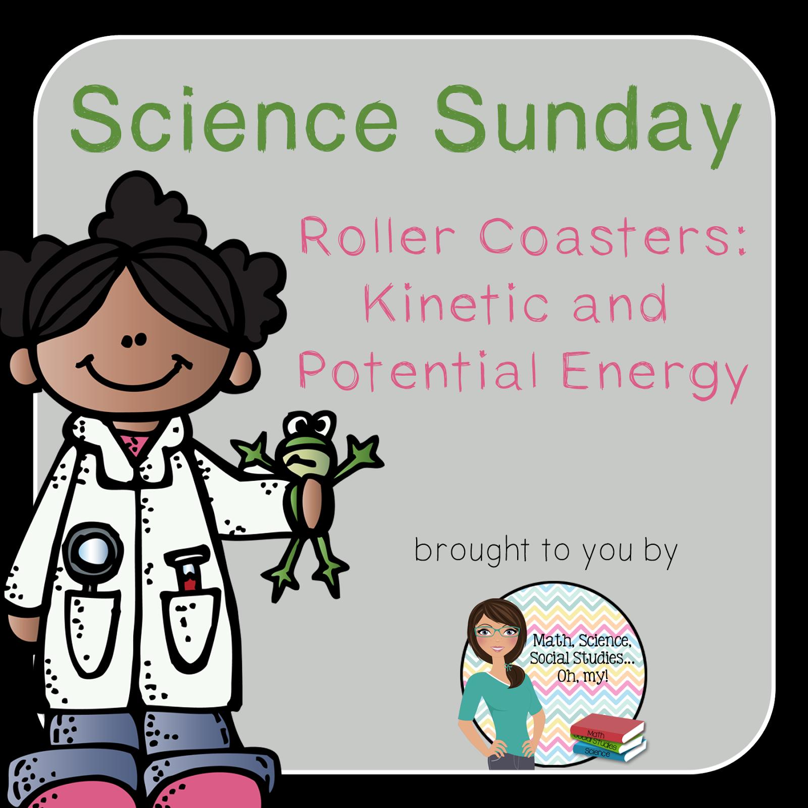 Math Science Social Stu S Oh My Science Sunday Roller Coaster Fun