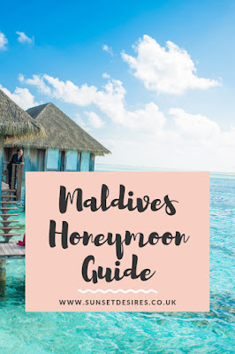 https://www.sunsetdesires.co.uk/2019/06/maldives-honeymoon-guide.html