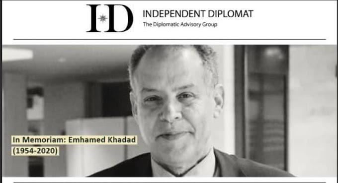 """La ONG """"Independent Dilplomat"""": La partida de Mhamed Jadad es una pérdida para un político experto en diplomacia y estrategia internacional"""