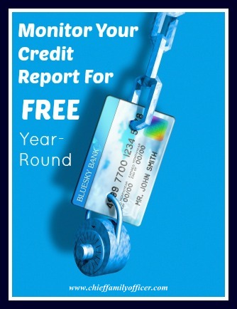 How to Monitor Your Credit Report for Free - chieffamilyofficer.com