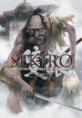 Yen Press Manga Sekiro Side Story Hanbei the Undying