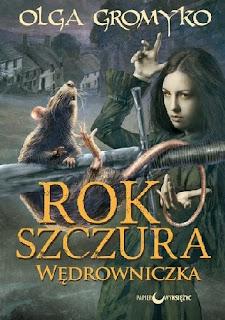 """""""Rok szczura. Wędrowniczka"""" - Olga Gromyko"""