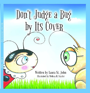 don't judge a bug by its cover, body shaming, bullying, laura st john, children's book, picture book, kids bug book, bug picture book,