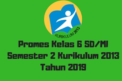 Promes Kelas 6 SD/MI Semester 2 Kurikulum 2013 Tahun 2019
