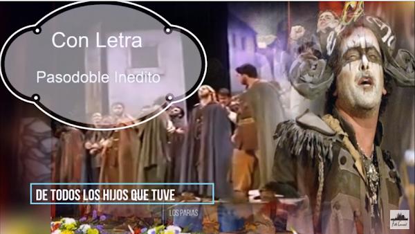 """✨Pasodoble """"De todos los hijos que tuve"""". ⚫no cantado en el Falla de 🥇JC Aragón. """"Los Parias"""" (2006) con LETRA"""
