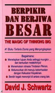 Berfikir dan Berjiwa Besar