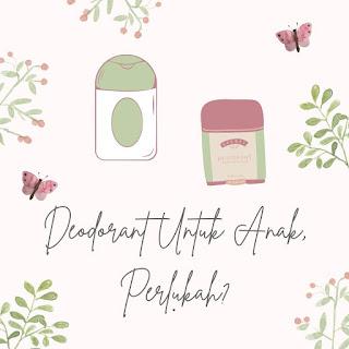 deodorant alami untuk anak