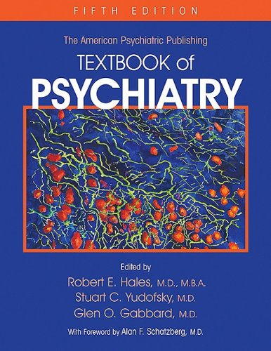 American Psychiatric Publishing Textbook of Psychiatry: Textbook of Psychiatry