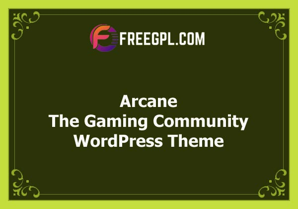 Arcane - The Gaming Community Theme + Plugins Free Download